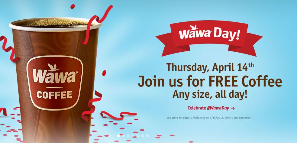 Wawa Day: Free Coffee any size 4/14 only