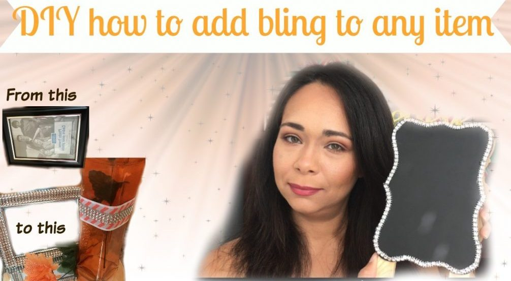 DIY how to add bling to any item (video included)