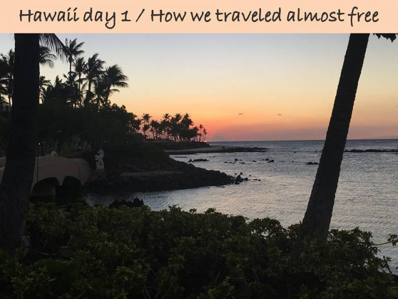 How to Travel to Hawaii (Almost Free) Day 1