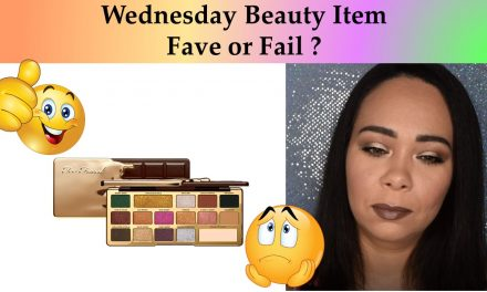 Wednesday Fave or Fail? This Week Beauty Item – Too Faced Chocolate Gold Eyeshadow Palette
