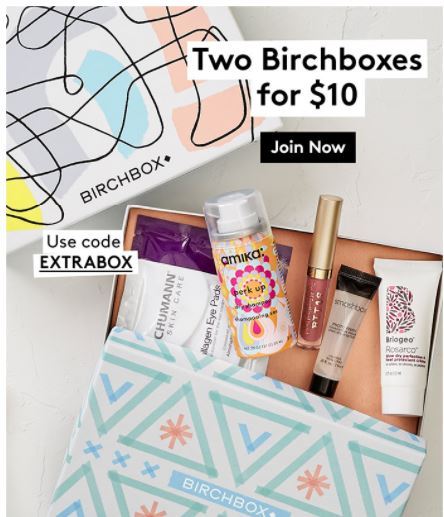 Birchbox Beauty Subscription get 2 boxes for $10 w/ promo code