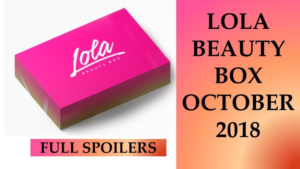 Lola Beauty Box October 2018 (Value $93)