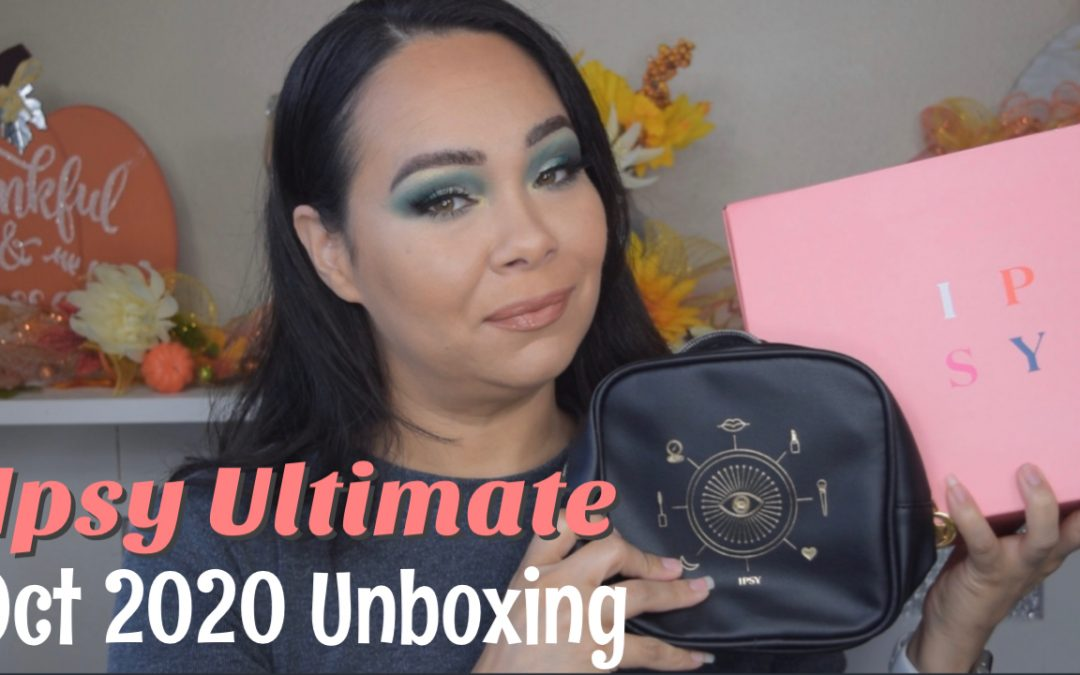 Ipsy Glam Bag Ultimate October 2020 Unboxing (Video Included)