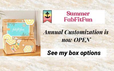 FabFitFun Summer 2021 Annual Customization is now OPEN (My Picks)