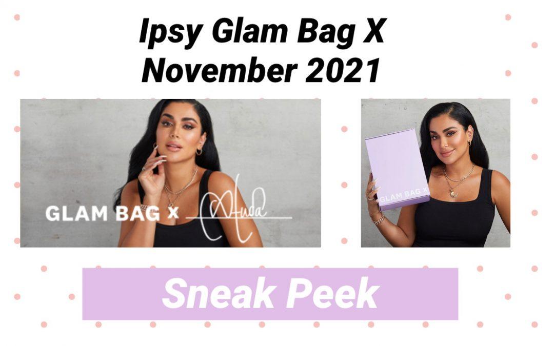 Ipsy Glam Bag X November 2021 Spoilers