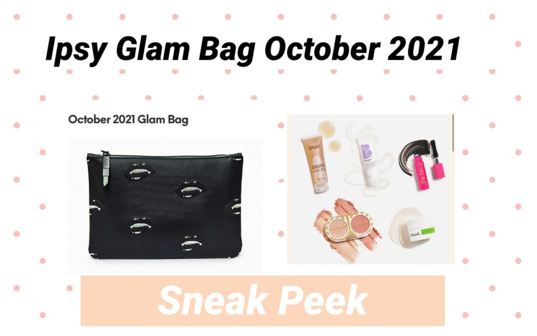 Ipsy Glam Bag October 2021 Spoilers ( Murad, Tatcha and more)